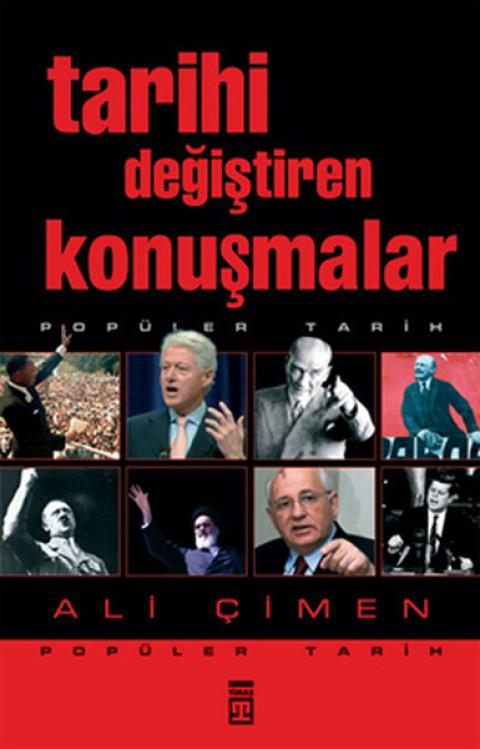 Tarihi Değiştiren Konuşmalar - Ali Çimen